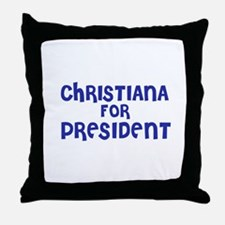 Christiana for President Throw Pillow