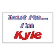 Trust Me I'm Kyle Rectangle Decal