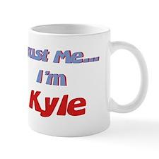 Trust Me I'm Kyle Mug