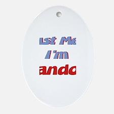 Trust Me I'm Landon Oval Ornament