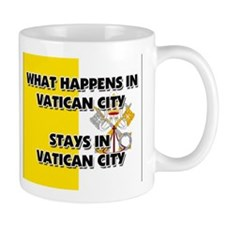 What Happens In VATICAN CITY Stays There Mug