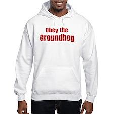 Obey the Groundhog Hoodie