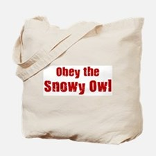 Obey the Snowy Owl Tote Bag