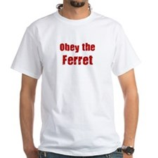 Obey the Ferret Shirt