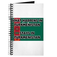 What Happens In TURKMENISTAN Stays There Journal