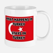 What Happens In TURKEY Stays There Mug