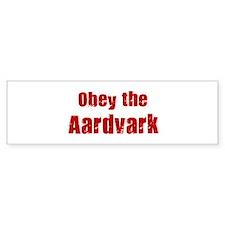 Obey the Aardvark Bumper Bumper Sticker