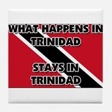 What Happens In TRINIDAD Stays There Tile Coaster