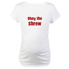 Obey the Shrew Shirt