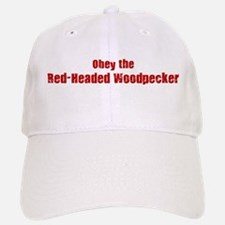 Obey the Red-Headed Woodpecke Baseball Baseball Cap