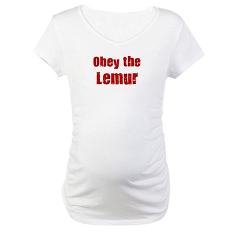 Obey the Lemur Maternity T-Shirt