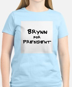 Brynn for President Women's Pink T-Shirt