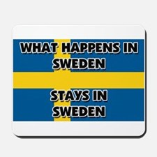 What Happens In SWEDEN Stays There Mousepad