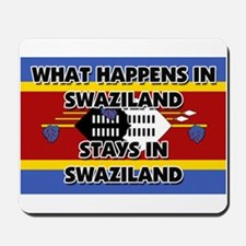 What Happens In SWAZILAND Stays There Mousepad
