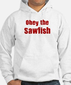 Obey the Sawfish Hoodie