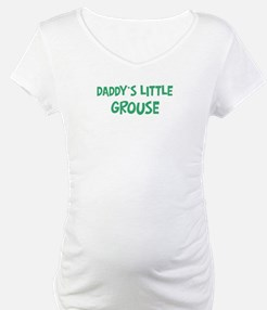Daddys little Grouse Shirt