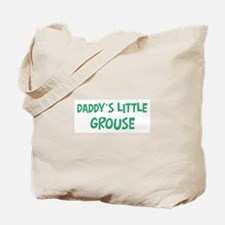 Daddys little Grouse Tote Bag