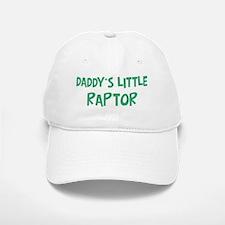 Daddys little Raptor Baseball Baseball Cap