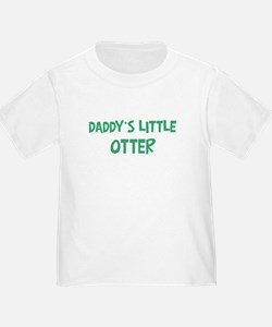 Daddys little Otter T