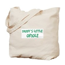 Daddys little Oriole Tote Bag