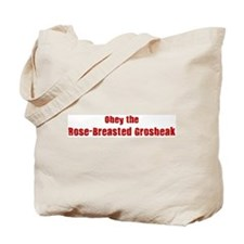 Obey the Rose-Breasted Grosbe Tote Bag