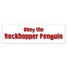 Obey the Rockhopper Penguin Bumper Bumper Sticker
