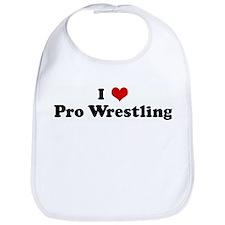 I Love Pro Wrestling Bib