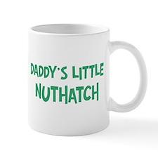 Daddys little Nuthatch Mug