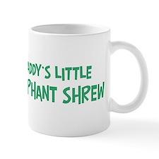 Daddys little Elephant Shrew Mug