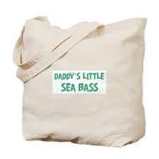 Daddys little Sea Bass Tote Bag