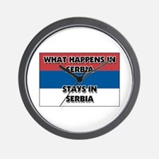 What Happens In SERBIA Stays There Wall Clock