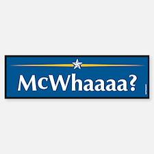 McWhaaaa Anti John McCain Bumper Bumper Bumper Sticker