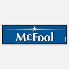 McFool Anti McCain Bumper Bumper Bumper Sticker