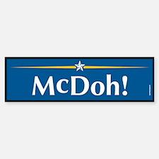 McDOH Anti McCain Bumper Bumper Bumper Sticker
