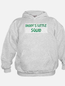 Daddys little Squid Hoodie