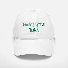 Daddys little Tuna Baseball Baseball Cap
