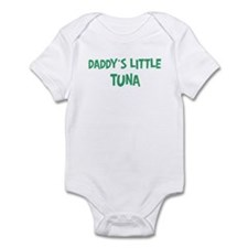 Daddys little Tuna Infant Bodysuit