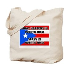 What Happens In PUERTO RICO Stays There Tote Bag