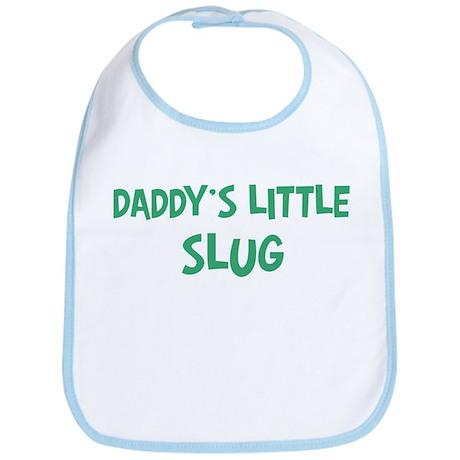 Daddys little Slug Bib
