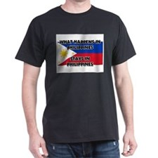 What Happens In PHILIPPINES Stays There T-Shirt