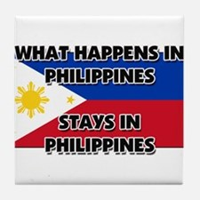 What Happens In PHILIPPINES Stays There Tile Coast
