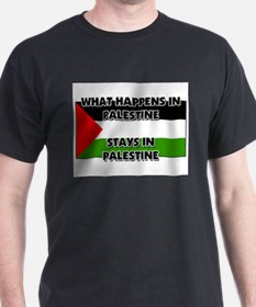 What Happens In PALESTINE Stays There T-Shirt