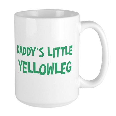 Daddys little Yellowleg Large Mug