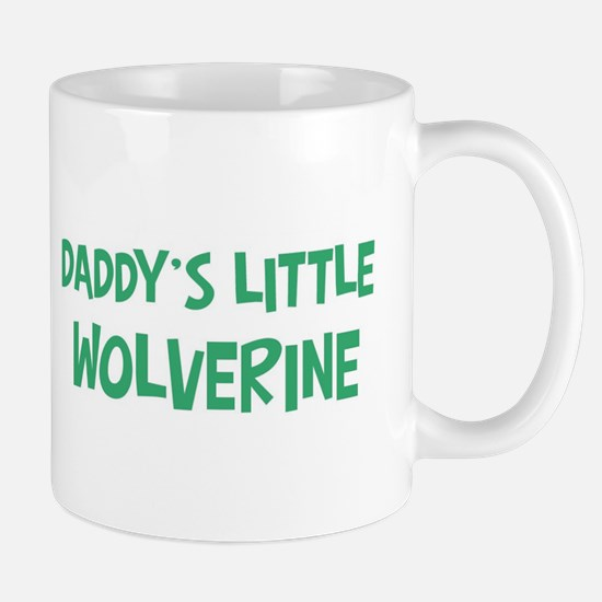 Daddys little Wolverine Mug