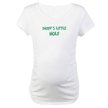 Daddys little Wolf Maternity T-Shirt