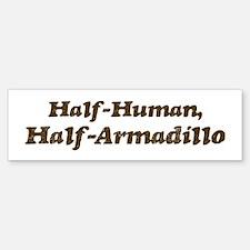 Half-Armadillo Bumper Bumper Bumper Sticker