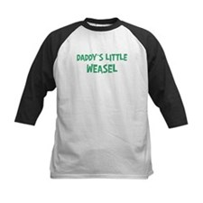 Daddys little Weasel Tee