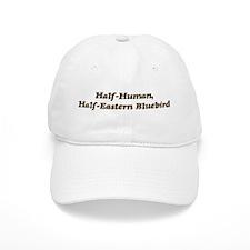 Half-Eastern Bluebird Baseball Cap