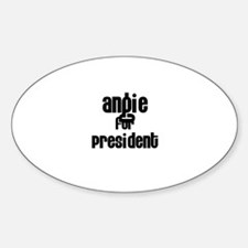 Angie for President Oval Decal