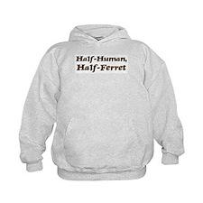 Half-Ferret Hoodie